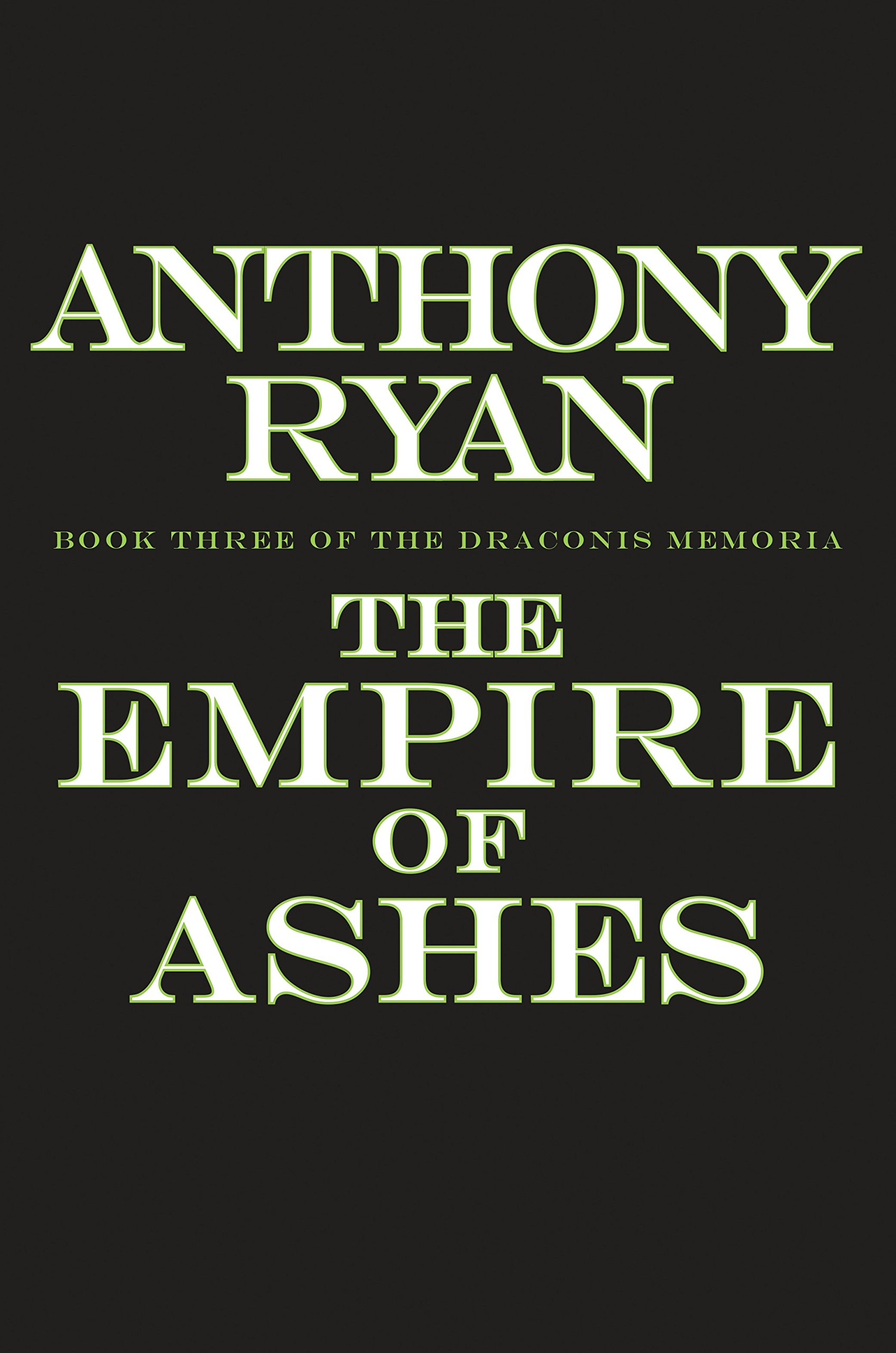 Announcing the empire of ashes book three of the draconis memoria